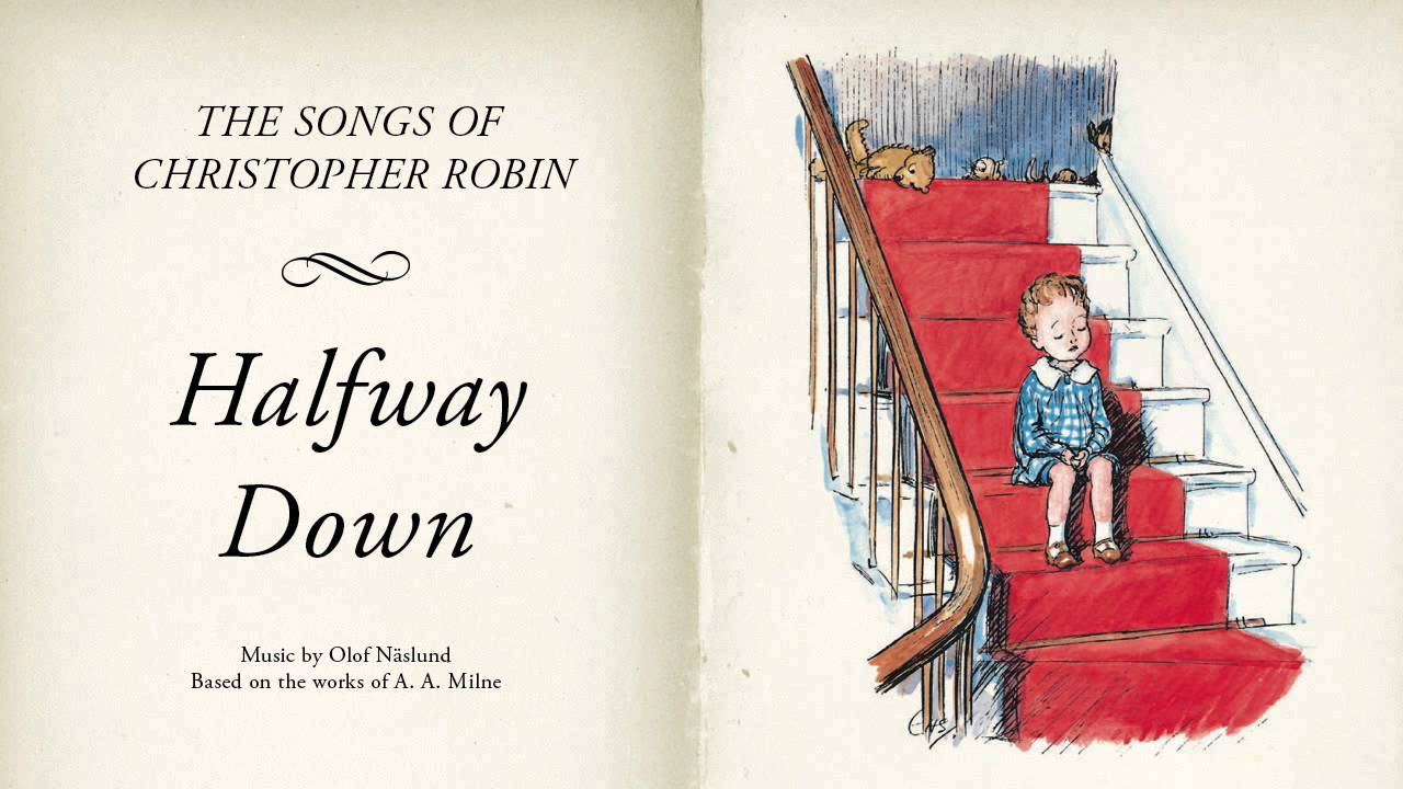 Halfway Down the Stairs by A.A. Milne
